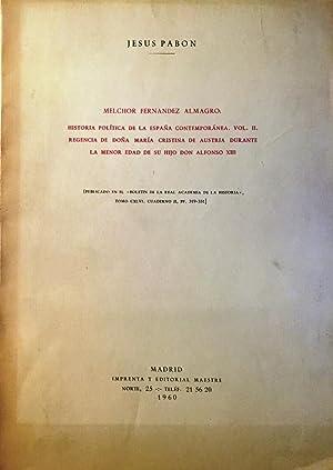 Melchor Fernández Almagro: Historia política de la: PABÓN, Jesús