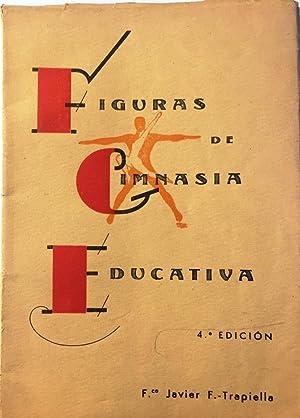 Figuras de gimnasia educativa (Masculinas y femeninas).: TRAPIELLA, Francisco Javier