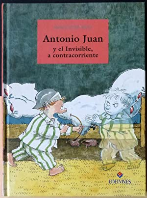 Antonio Juan y el Invisible, a contracorriente