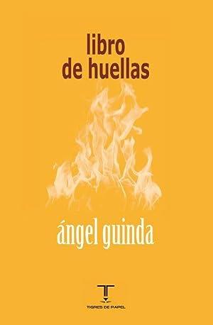 Libro de huellas: GUINDA, Ángel
