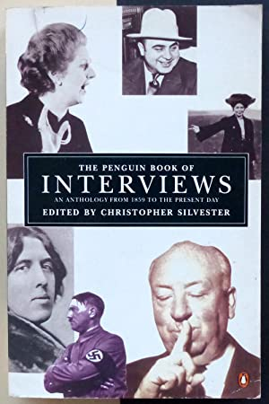 The penguin book of interviews an anthology from 1859 to the present day.