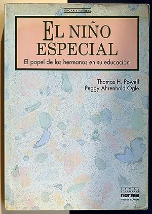El niño especial. El papel de los: POWELL, Thomas H.