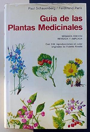 Guía de las Plantas Medicinales.: SCHAUENBERG, Paul /