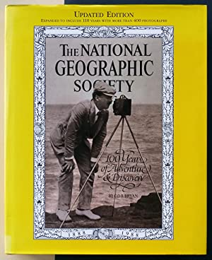 The National Geographic Society. 100 Years of Adventure & Discovery.