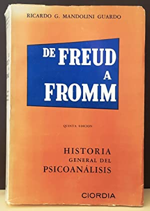 De Freud a Fromm. Historia General del: MANDOLINI GUARDO, Ricardo