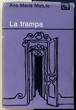 La trampa.: MATUTE, Ana María