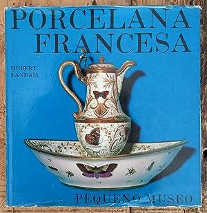 Porcelana francesa. Colección Pequeño Museo: LANDAIS, Hubert
