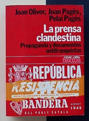 La prensa clandestina (1939-1956). Propaganda y documentos: OLIVER, Joan /