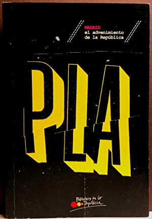 Madrid, el advenimiento de la República: PLA, Josep
