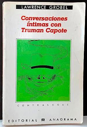 Conversaciones íntimas con Truman Capote (Contraseñas): GROBEL, Lawrence
