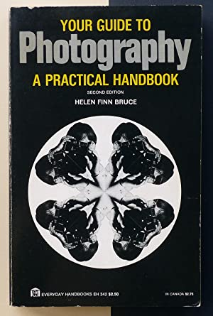 Your guide to Photography. A practical handbook.