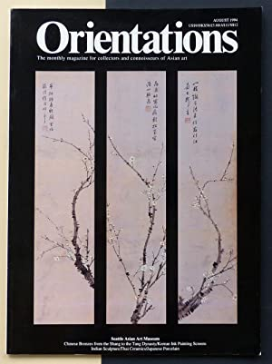 ORIENTATIONS. The monthly magazine for collectors and connoisseurs of Asian art.