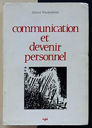 Communication et devenir personnel.