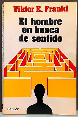 El hombre en busca de sentido: FRANKL, Viktor E.
