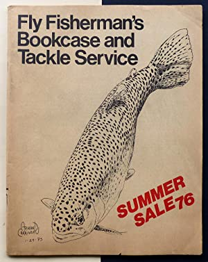 The Fly Fisherman's Bookcase and Tackle Service. Summer 1976.