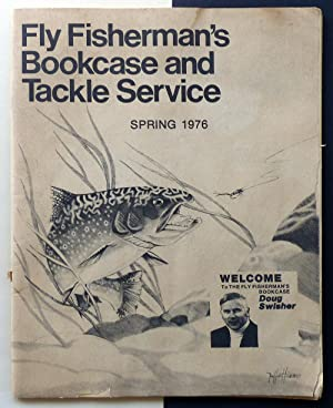 The Fly Fisherman's Bookcase and Tackle Service. Spring 1976.