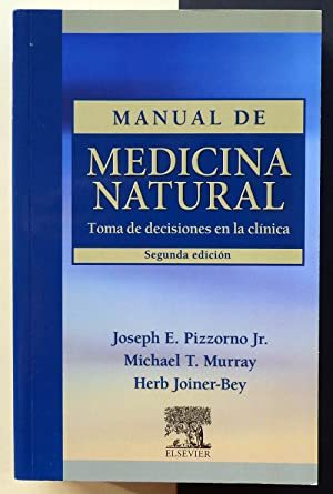 Manual de medicina natural. Toma de decisiones en la clínica.