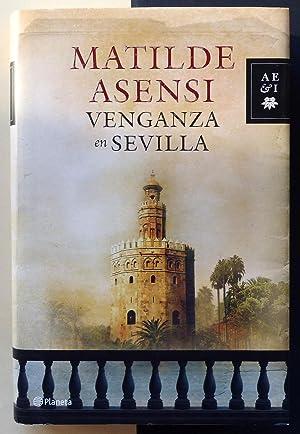 Venganza en Sevilla.: ASENSI, Matilde