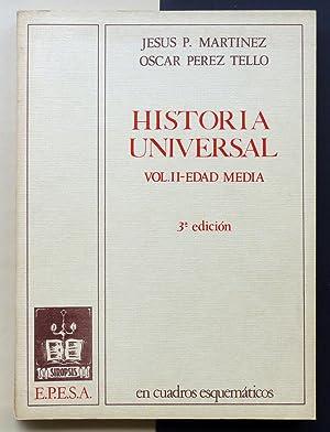 Historia Universal. En cuadros esquemáticos. Vol. II: MARTÍNEZ, Jesús P.