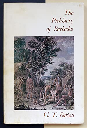 The Prehistory of Barbados.