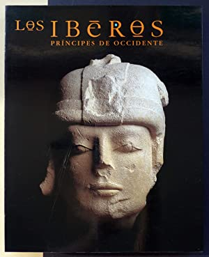 Los Iberos. Príncipes de Occidente.
