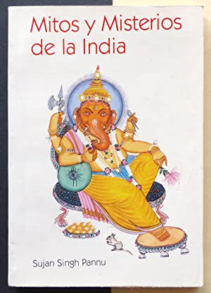 Mitos y Misterios de la India.