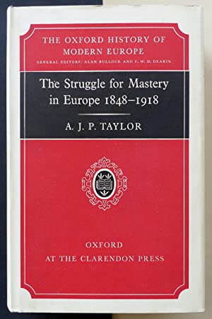 The struggle for mastery in Europe. 1848-1918