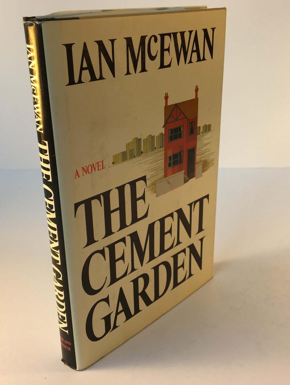The Cement Garden by Ian McEwan: Simon and Schuster, New York ...