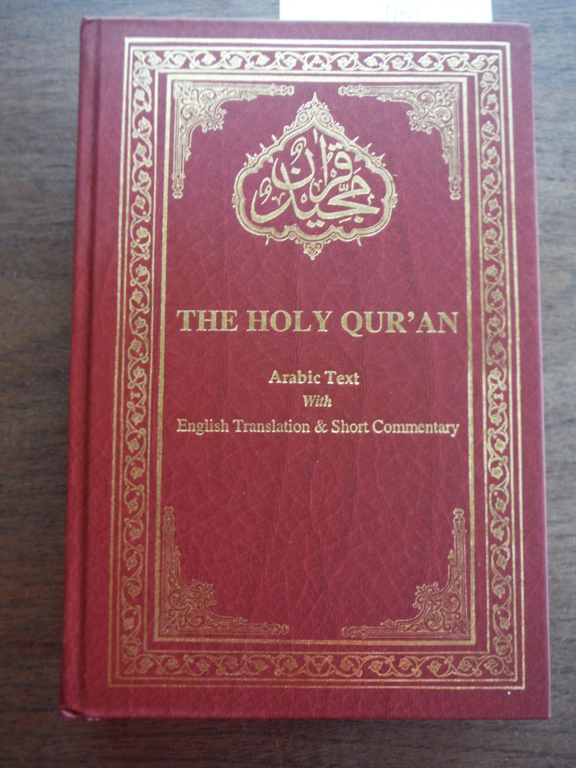 The Holy Quran: Arabic Text with English