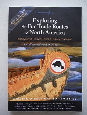 Exploring the Fur Trade Routes of North: Huck, Barbara