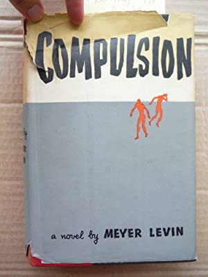 Compulsion (First Edition): Meyer Levin