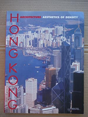 Hong Kong Architecture: The Aesthetics of Density: Magnago Lampugnani, Vittorio