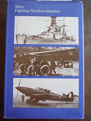 More Fighting Newfoundlanders;: A history of Newfoundland's: Nicholson, Gerald W.