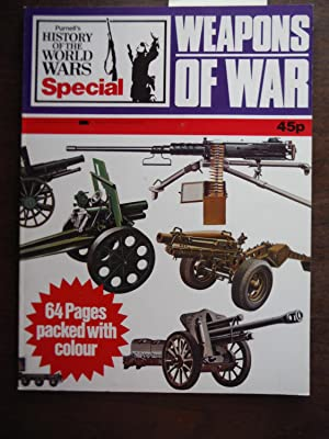 Weapons of War (Purnell's History of the: Andrew Kershaw [Editor]