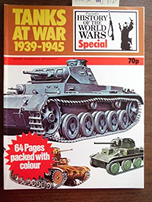 Tanks At War 1939-1945: Purnell's History of: Andrew Kershaw [Editor]
