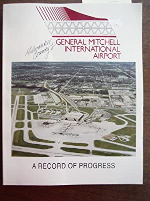 Milwaukee County's General Mitchell International Airport: Hardie, George A