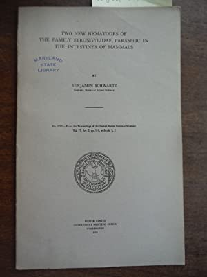 Two New Nematode of the Family Strongylidae, Parasitic in the Intestines of Mammals, 1928, Procee...