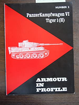 Armour in Profile No. 2: PanzerKampfwagen VI Tiger 1(H)