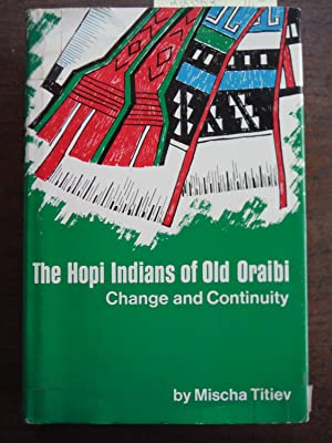 Hopi Indians of Old Oraibi: Change and Continuity