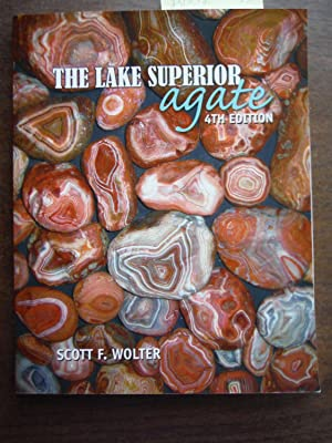 The Lake Superior Agate (4th Edition)