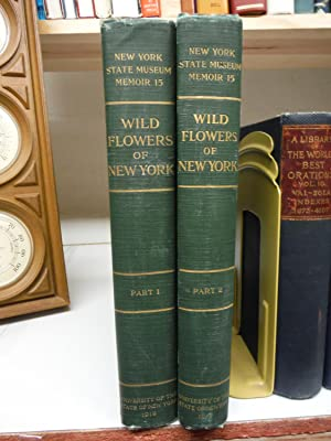 Wild Flowers of New York -- Two Volume Set, (Parts 1 and 2) -- University of the State of New Yor...