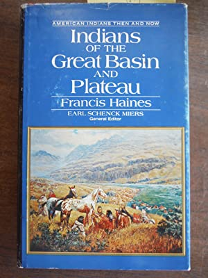 Indians of the Great Basin an Plateau. An American Indians Then and Now Book.