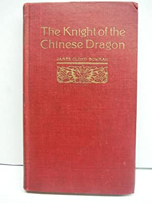 The Knight of the Chinese Dragon