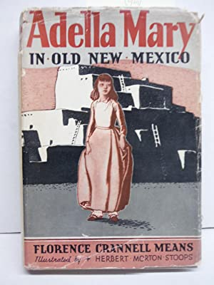 Adella Mary in Old New Mexico