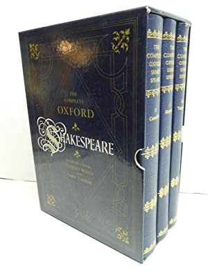 The complete Oxford Shakespeare / general editors Stanley Wells and Gary Taylor ; editors Stanley...