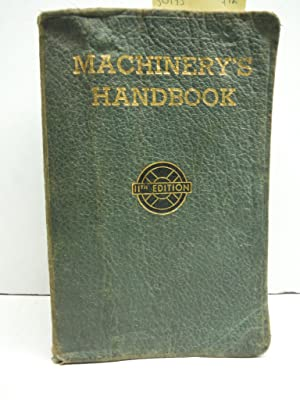 Machinery's Handbook for Machine Shop and Drafting Room - 11th edition
