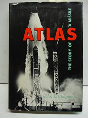 Atlas: The Story of a Missile