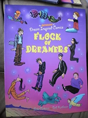 Flock of Dreamers: An Anthology of Dream: Crumb, Robert; Moriarity,