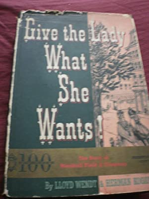 Give The Lady What She Wants (Signed,: Lloyd Wendt &