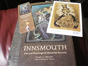 INNSMOUTH;The Lost Drawings Of Mannish Sycovia Deluxe: Mark Nelson